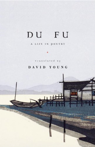 Du Fu A Life in Poetry  2008 edition cover