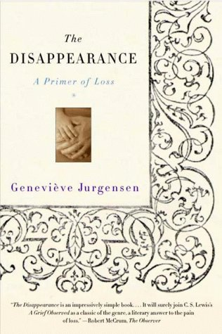 Disappearance A Primer of Loss N/A 9780393320602 Front Cover