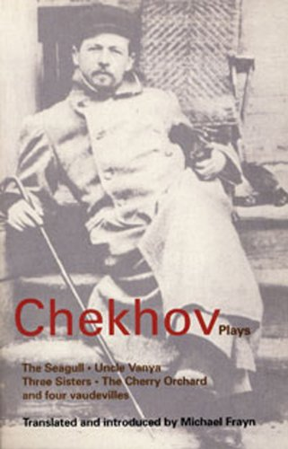Chekhov Plays The Seagull - Uncle Vanya - Three Sisters - The Cherry Orchard  1988 edition cover