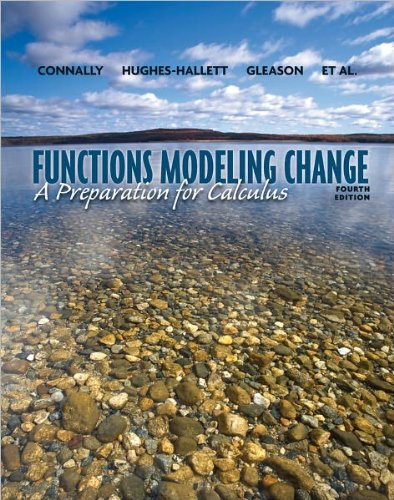 Functions Modeling Change A Preparation for Calculus 4th 2011 9780470917602 Front Cover