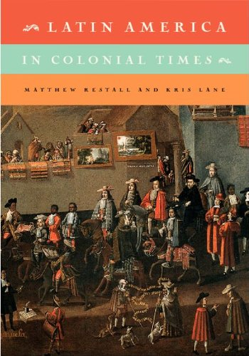 Latin America in Colonial Times   2011 edition cover