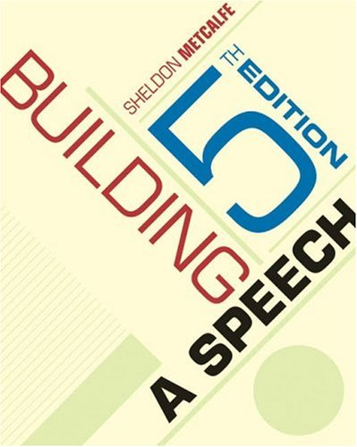 Building a Speech  5th 2004 (Revised) 9780534606602 Front Cover
