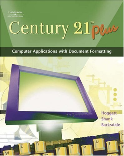 Century 21 Plus Computer Applications with Document Formatting 8th 2007 (Revised) 9780538439602 Front Cover