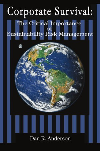 Corporate Survival The Critical Importance of Sustainability Risk Management N/A edition cover