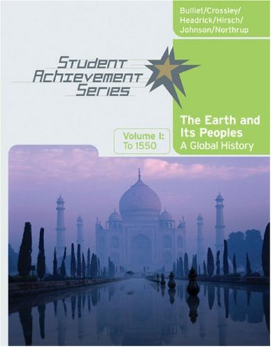 Earth and Its Peoples - To 1550 A Global History  2007 9780618731602 Front Cover