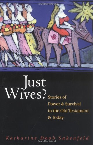 Just Wives? Stories of Power and Survival in the Old Testament and Today  2004 edition cover