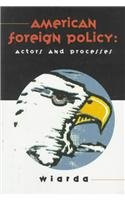 American Foreign Policy Actors and Processes 1st 1996 edition cover