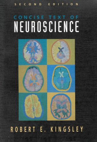 Concise Text of Neuroscience  2nd 2000 (Revised) edition cover