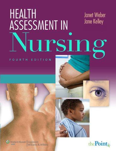 Health Assessment in Nursing  4th 2009 (Revised) edition cover