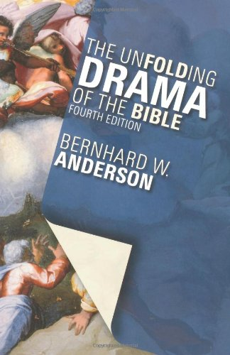 Unfolding Drama of the Bible  4th 2006 (Revised) edition cover