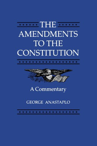 Amendments to the Constitution A Commentary  1995 edition cover