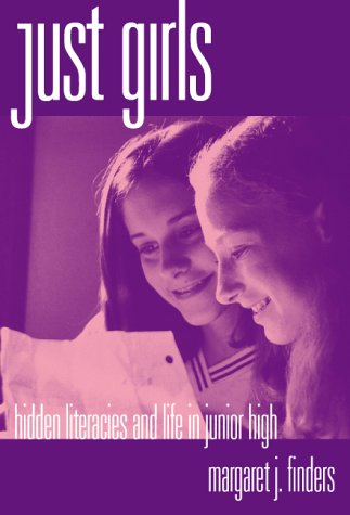 Just Girls Hidden Literacies and Life in Junior High  1997 edition cover
