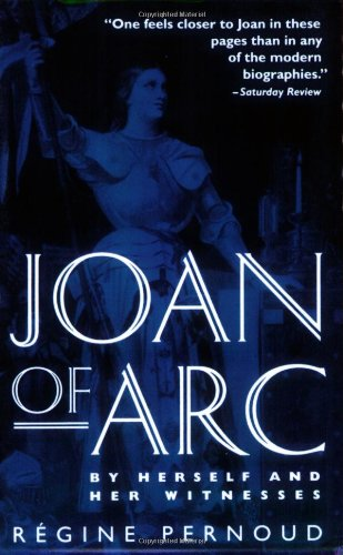 Joan of Arc By Herself and Her Witnesses N/A edition cover