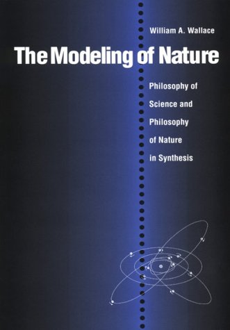 Modeling of Nature The Philosophy of Science and the Philosophy of Nature in Synthesis  1996 edition cover