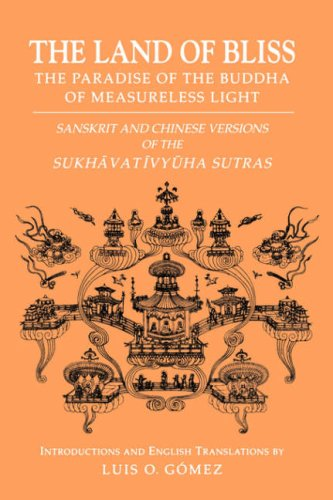 Land of Bliss, the Paradise of the Buddha of Measureless Light Sanskrit and Chinese Versions of the Sukhavativyuha Sutras  1996 edition cover
