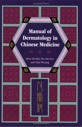 Manual of Dermatology in Chinese Medicine  2007 edition cover