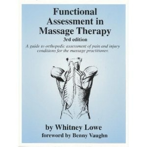 Functional Assessment in Massage Therapy 3rd 1995 (Revised) edition cover
