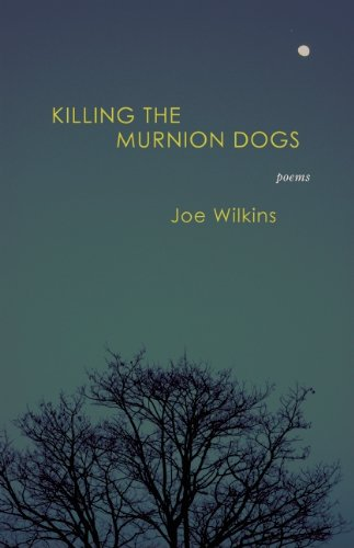 Killing the Murnion Dogs   2011 9780982876602 Front Cover