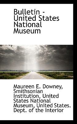Bulletin - United States National Museum  N/A edition cover