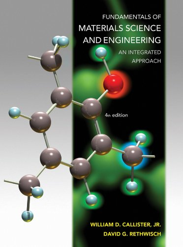Fundamentals of Materials Science and Engineering An Integrated Approach 4th 2012 edition cover