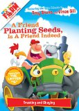Friend Planting Seeds Is a Friend Indeed   2013 9781400322602 Front Cover