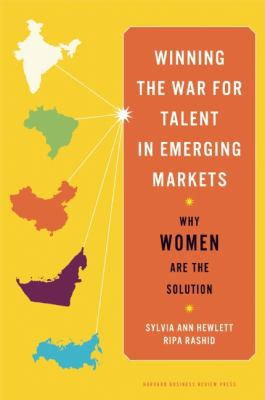 Winning the War for Talent in Emerging Markets Why Women Are the Solution  2011 9781422160602 Front Cover