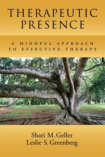 Therapeutic Presence A Mindful Approach to Effective Therapy  2012 edition cover
