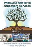 Improving Quality in Outpatient Services   2011 edition cover