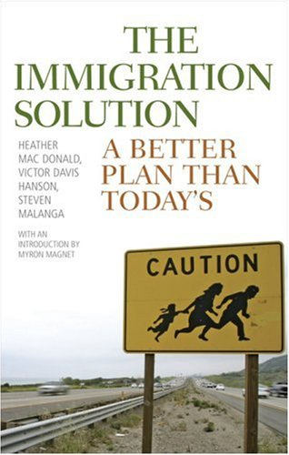 Immigration Solution A Better Plan Than Today's  2007 edition cover
