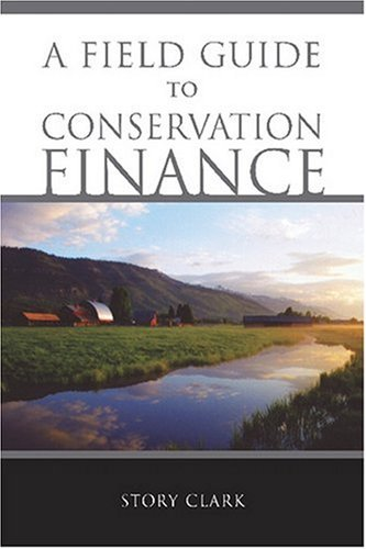 Field Guide to Conservation Finance  2nd 2006 edition cover