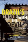 Brazil's Dance with the Devil The World Cup, the Olympics, and the Fight for Democracy  2014 edition cover