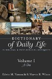 Dictionary of Daily Life in Biblical and Post-Biblical Antiquity   2014 9781619704602 Front Cover