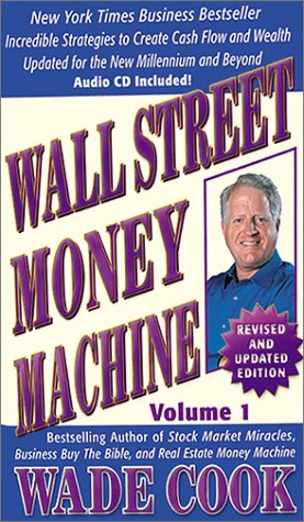 Wade Cook Wants You Making Money  1999 (Revised) edition cover