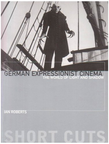 German Expressionist Cinema The World of Light and Shadow  2008 edition cover