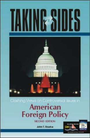Taking Sides: Clashing Views on Controversial Issues in American Foreign Policy 2nd 2002 edition cover