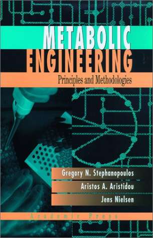 Metabolic Engineering Principles and Methodologies  1998 edition cover