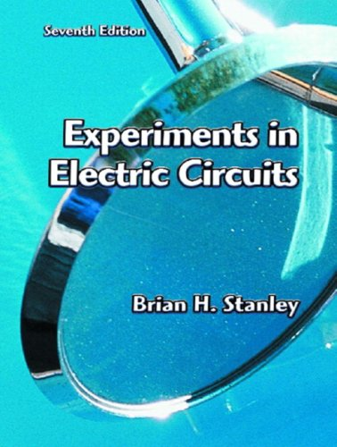 Experiments in Electric Circuits  7th 2003 9780130986603 Front Cover