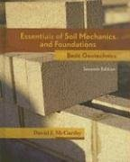 Essentials of Soil Mechanics and Foundations Basic Geotechnics 7th 2007 (Revised) edition cover
