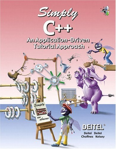 Simply C++ An Application-Driven Tutorial Approach  2005 edition cover
