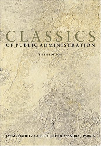 Classics of Public Administration  5th 2004 (Revised) edition cover