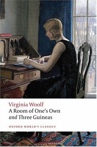 A Room of One's Own, and Three Guineas (Oxford World's Classics) N/A edition cover