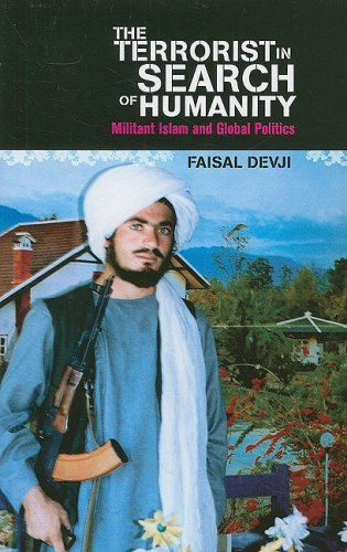 Terrorist in Search of Humanity Militant Islam and Global Politics  2008 edition cover