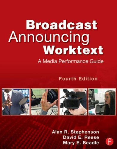 Broadcast Announcing Worktext A Media Performance Guide 4th 2013 (Revised) edition cover