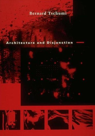 Architecture and Disjunction   1996 (Reprint) edition cover