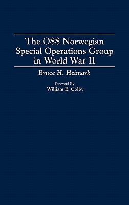 OSS Norwegian Special Operations Group in World War II   1994 9780275948603 Front Cover