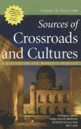 Crossroads and Cultures, Volume II A History of the World's Peoples: Since 1300 N/A 9780312571603 Front Cover