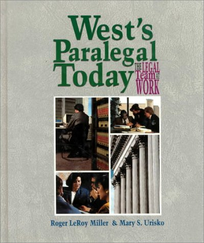West's Paralegal Today The Legal Team at Work  1995 9780314043603 Front Cover