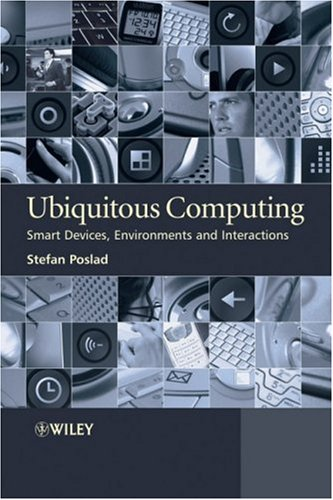 Ubiquitous Computing Smart Devices, Environments and Interactions  2009 edition cover