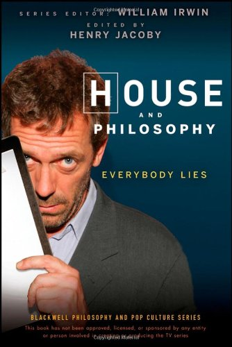 House and Philosophy Everybody Lies  2009 edition cover