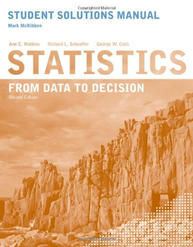 Statistics From Data to Decision 2nd 2011 9780470530603 Front Cover